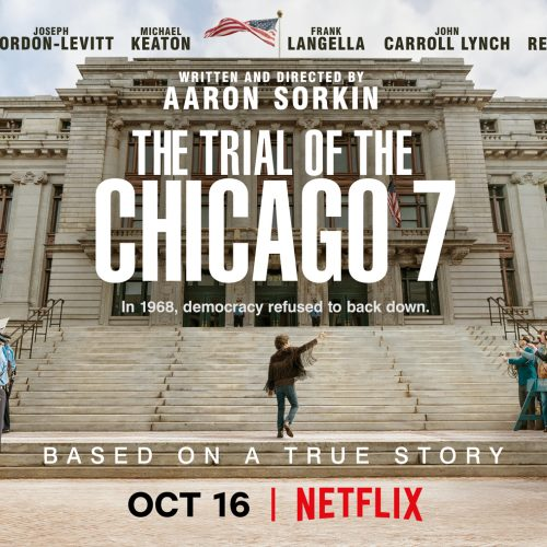 """""""The Trial of the Chicago 7"""" 